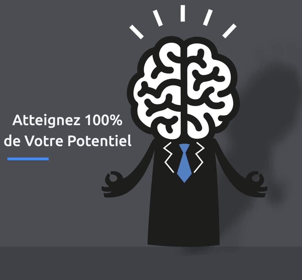 Atteignez 100% de votre potentiel